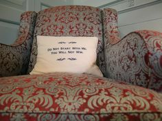 'Do not start with me. You will not win.' A chair in Mayor Bloomberg's office - NYC - No kidding.