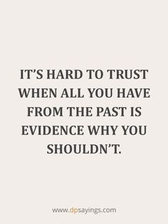 I Trust You Quotes, Get Over Him Quotes, Trust Yourself Quotes, Trust Issues Quotes, Real Quotes, Life Quotes, Broken Trust Quotes, Love Is Hard Quotes, No Hope Quotes