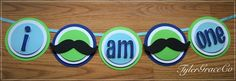 Mustache Banner, I Am One Birthday Banner, Blue & Green Birthday Banner, Little Man by TylerGraceCo on Etsy