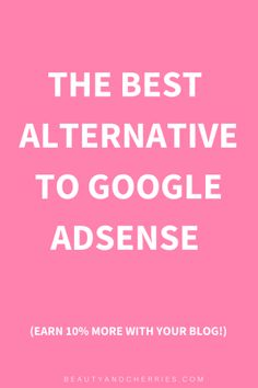Click through to see the best alternative to Google Adsense to monetize your blog even with  minimum traffic