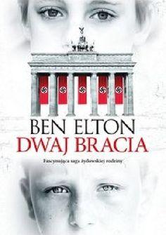 Dwaj bracia - Ben Elton (246125) - Lubimyczytać.pl