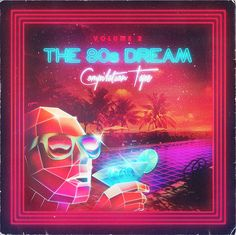 The 80s Dream by Overglow