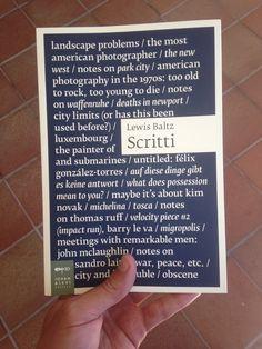 """Lewis Baltz """"Scritti"""""""