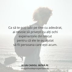 Be grateful for past experiences. Ele au contribuit la persoana… Be grateful for past experiences. They have contributed to the person you are now. Motivational Words, True Words, Motto, Cool Words, Grateful, Past, Sayings, Quotes, Death