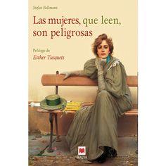 MAEVA - Las mujeres, que leen, son peligrosas: Un canto a la libertad que otorgan los libros y un emocionado homenaje a las muje