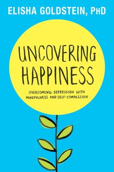 Day 7.  Uncovering Happiness: Overcoming Depression with Mindfulness and Self-Compassion:Amazon:Kindle Store