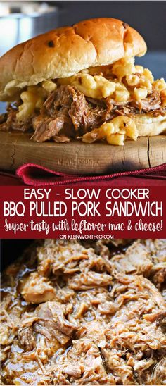 Easy BBQ Pulled Pork Sandwich is simple when cooking pork in the slow cooker. Toss & go dinner recipe & even better when topped with leftover mac & cheese! via @KleinworthCo