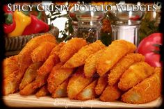 Spicy Crispy Potato Wedges. As their name suggests, they are wedges of potatoes, often large and unpeeled, that are either baked or fried.