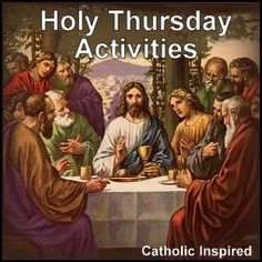 Holy Thursday and Passover Supper Ideas | Catholic Inspired ~ Arts, Crafts, and Activities!