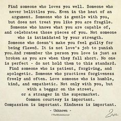 Find Someone Who Loves You Well Find Someone Who Loves You Well <br> Find Someone Who Loves You Well Find Someone Who Quotes, Loving Someone Quotes, Daily Love Quotes, Love Yourself Quotes, Super Bowl Party, Who You Love, If You Love Someone, Love And Lust, Typewriter Quotes Love