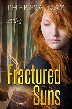 Fractured Suns (Broken Skies by Theresa Kay Publication date: September 2015 Genres: Post-Apocalyptic, Young Adult . Book 1, The Book, Ya Novels, Losing Everything, Romance Books, Book Worms, Books To Read, Author, Sky