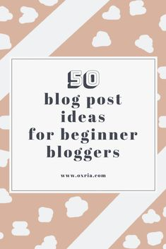 50 blog post ideas f