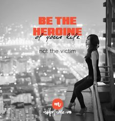 Be the heroine of your life! - be Made of Moxie