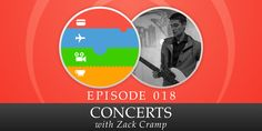 All of the Above • 018: Concerts, with Zack Cramp All Episodes, Concerts, Movie Posters, Film Poster, Billboard, Film Posters