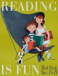 """Reading is Fun promotional Book Week poster ca. 1953 with illustration by Jan B. Library Posters, Reading Posters, Reading Art, Book Posters, Kids Reading, Reading Quotes, Library Memes, Library Signage, Vintage Library"