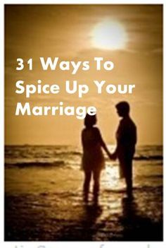 31 Ways to Spice Up Your Marriage. A great list...worth reading. Simple ideas that make a huge impact.