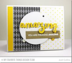 Amazing, Harlequin Background, Mini Hearts Background, Blueprints 2 Die-namics, Blueprints 13 Die-namics, Doubly Amazing Die-namics, Stitched Circle STAX Die-namics - Jodi Collins  #mftstamps