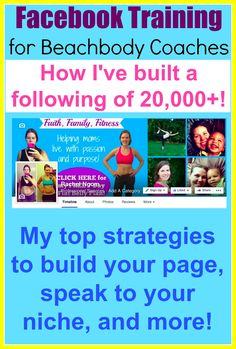 #Facebook Training for Beachbody Coaches--How I've built a huge following in just 2 years!