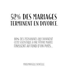 Oui car l'amour vaincra !!! ❤   #lemotDentelle #citation #wedding #mariage #divorce #joke #mlledentelle