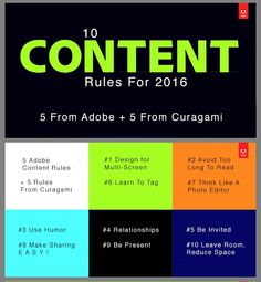 10 Rules for Content Marketers in 2016 - 5 From Adobe 5 From Curagami