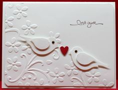 Sweet White Embossed Birds Love Card...using SU bird punch.