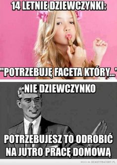 Potrzeby dziewczynek – Scary Funny, Funny Cute, Haha Funny, Lol, Best Memes, Dankest Memes, Polish Memes, Im Depressed, Funny Mems