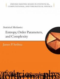Statistical Mechanics: Entropy, Order Parameters And Complexity