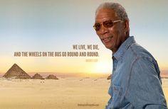 Morgan Freeman quotes | morgan freeman quote