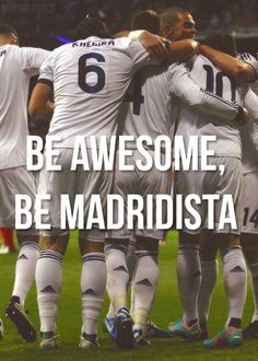 Be awesome. Be madridista #RealMadrid