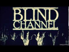 Great band to listen when you want to accomplish something. In addition very stadionish live experience.  Band: Blind Channel Genre: Alternative
