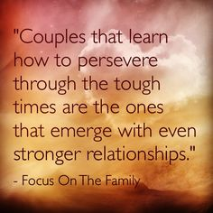 Focus on the family quotes life quotes, struggle quotes и qu Godly Marriage, Marriage Relationship, Happy Marriage, Marriage Advice, Love And Marriage, Relationships, Family Quotes, Me Quotes, Difficult Times Quotes