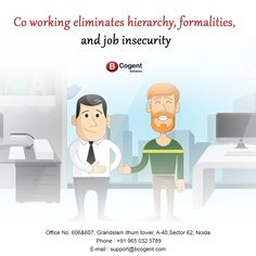 Co-working eliminates hierarchy, formalities and job insecurity....................................................  #Bcogent #sharedofficespace #WorkCulture #WorkExperience #comfortworkzone #officespace #coworking #WorkSpace #sharedspace #smallbusinesses #homeoffice #remoteoffice #remotework #coworker #coworkinglife #coworkingspaceindia #coworkingoffice #Amenities #iThumTower