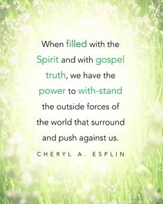 LDS Quote by Cheryl A. Esplin from the General Women's Session #ldsconf #sharegoodness