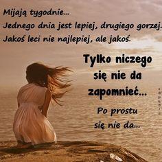 Wisdom Quotes, Motto, Nostalgia, Health Fitness, Words, Life, Google, Quote, Polish Sayings