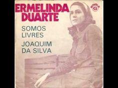 Ermelinda Duarte - Somos Livres