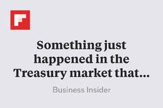 Something just happened in the Treasury market that has never happened before http://flip.it/lD8Z1