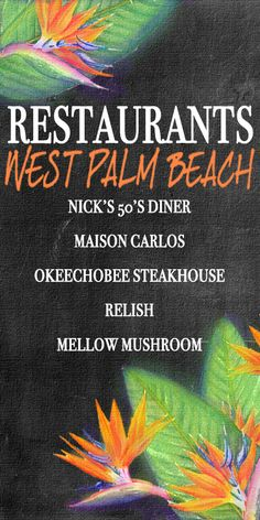 5 GREAT RESTAURANTS IN WEST PALM BEACH! West Palm Beach, FL is a fantastic waterfront area with tons of dining and fun shopping. Nick's 50s Dinner, Maison Carlos, Okeechobee Steakhouse, Relish and Mellow Mushroom make the list! #westpalmbeach #westpalmbeachrestaurants #bestrestaurants #top5 http://www.waterfront-properties.com/blog/things-to-do-in-delray-beach.html