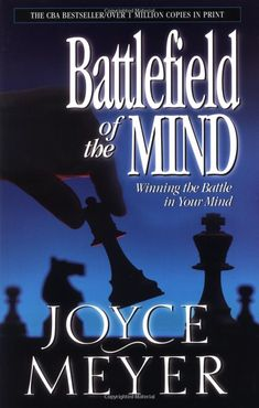 Amazon.com: Battlefield of the Mind: Winning the Battle in Your Mind (9780446691093): Joyce Meyer: Books