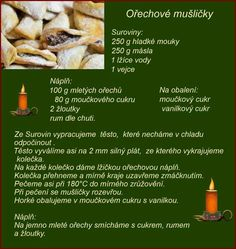 Orechové mušličky Czech Recipes, Ethnic Recipes, Christmas Baking, Baking Recipes, Mashed Potatoes, Deserts, Food And Drink, Sweets, Beef