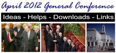 LDS General Conference packets for april 2012!!  for primary, youth, and adults!!