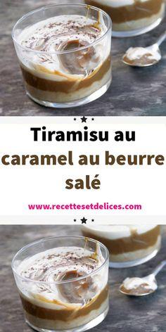 Tiramisu au caramel au beurre salé - New ideas Quick Dessert Recipes, Quick Easy Desserts, Homemade Cake Recipes, Cupcake Recipes, Quick Easy Meals, It's Easy, Tiramisu Caramel, Lemon Desserts, Food Cakes