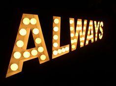 signage, always, sign, light bulbs