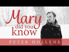 Mary, Did You Know? - Peter Hollens - YouTube