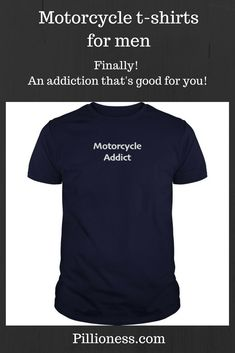 No interventions are needed for an addiction to motorbikes! This is the motorcycle t shirt for the rider who doesn't want to be saved! Motorbikes, Addiction, Motorcycle, Mens Tops, T Shirt, How To Wear, Supreme T Shirt, Tee, Motorcycles