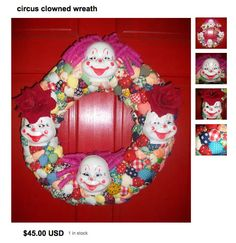 "Nothing says ""welcome friends!"" like this clown wreath on your front door!"