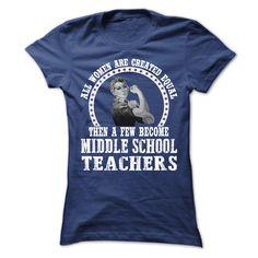 Middle School Teacher t-shirt.