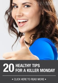 Here are 20 ways to have a Killer Monday and lose the Sunday Evening Blues! Keep in mind for your Sundays!