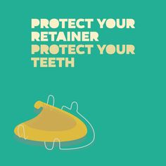 KEEP YOUR RETAINER in good shape so it can do the same for your teeth! Give us a call if it gets cracked, bent, or warped.