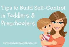 Tips to Build Self-Control in Toddlers www.teachersofgoodthings.com shares the tips she has used to teach her young child how to gain their own self-control. @Titus2Teacher #tendermoms