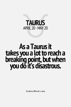 #taurus anger when we're fed up we're fed up.